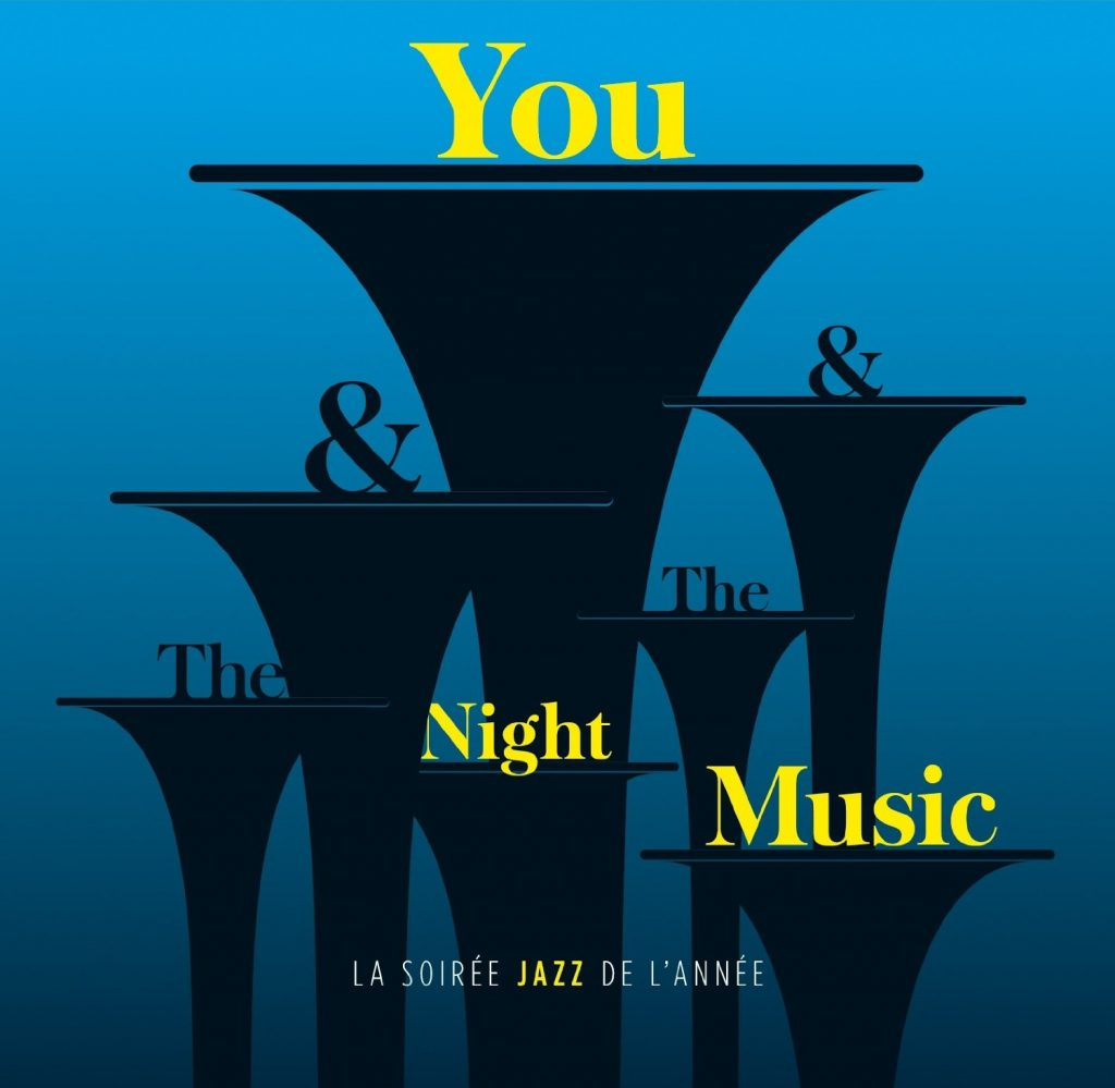 You & The Night & The Music - TSF Jazz