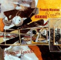 Franck Nicolas & Manioc Poésie - Maman Gwada
