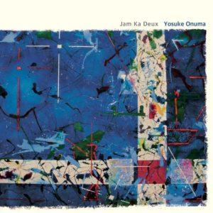 Album Jam Ka Deux de Yosuke Onuma