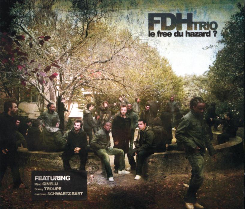 Le free du hazard - FDH Trio